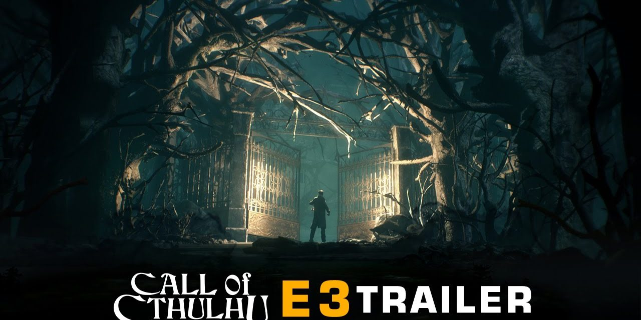 E3 2018. Call of Cthulhu presenta su trailer